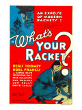 What&#39;s Your Racket, Regis Toomey, 1934 Print