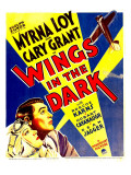 Wings in the Dark, Myrna Loy, Cary Grant on Window Card, 1935 Posters