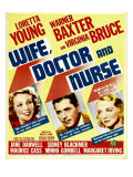 Wife, Doctor and Nurse, Loretta Young, Warner Baxter, Virginia Bruce on Window Card, 1937 Prints