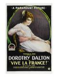 Vive La France, Dorothy Dalton, 1918 Prints