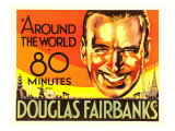 Around the World in 80 Minutes, Douglas Fairbanks, 1931 Print