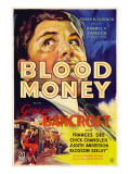 Blood Money, George Bancroft, 1933 Posters