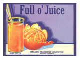Full o' Juice Orange Crate Label Posters