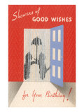 Showers of Good Wishes for Your Birthday Prints