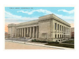 Public Library, Indianapolis, Indiana Prints