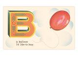 B is a Balloon Art