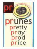 PR for Prunes Posters