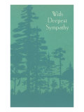 With Deepest Sympathy, Silhouetted Trees Posters