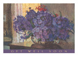 Get Well Soon, Violets in Vase Posters