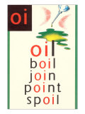 OI in Oil Posters