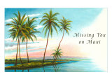 Missing You on Maui, Palm Atoll Posters