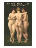 Happy Birthday from the Girls, Three Nudes Prints