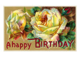 A Happy Birthday, Yellow Roses Prints