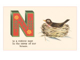 N is a Robin's Nest Giclee Print