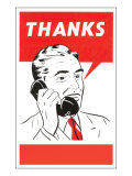 Thanks Businessman Talking on Phone Posters
