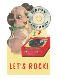 Happy Birthday, let's Rock, Puppy and Record Player Print
