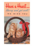 Have a Heart, Get Well from the Kittens Poster
