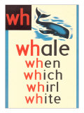 WH for Whale Poster