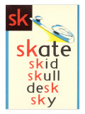 SK for Skate Posters