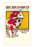 See Der Rabbits, Cedar Rapids, Iowa Posters