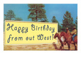 Happy Birthday from Out West Print