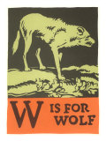 W is for Wolf Posters