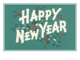 Happy New Year, Holly on Blue-Gray Background Posters