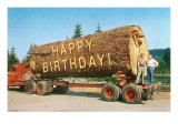 Happy Birthday on Giant Log Prints