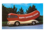 Happy Birthday Hotdog, Wienermobile Posters