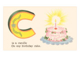 C is a Candle Posters