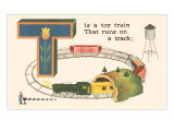 T is a Toy Train Prints