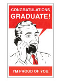 Congratulations Graduate, Man on Phone Prints