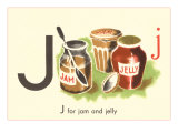 J is for Jam and Jelly Posters