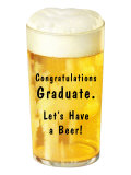Congratulations Graduate, Let's Have a Beer Poster