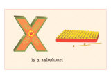 X is a xylophone Posters