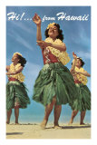 Hi from Hawaii, Hula Dancers Prints