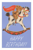 Happy Birthday, Teddy Bear Riding Hobby Horse Posters