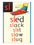 SL for Sled Plakater