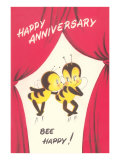 Happy Anniversary, Bee Happy Posters