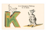 K is a Kangaroo Posters