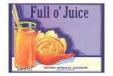 Full o' Juice Orange Crate Label Kunstdrucke