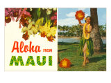 Aloha from Maui, Hula Girl and Flowers Poster