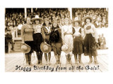 Happy Birthday from all the Gals, Cowgirls on Stage Art
