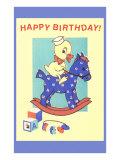 Happy Birthday, Duckling Riding Hobby Horse Prints