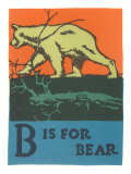 B is for Bear Poster