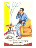 I Want to Wish You a Swinging Birthday, Pajamas, Phone Poster