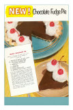 Recipe for Chocolate Fudge Pie Posters