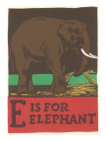 E is for Elephant Posters
