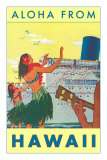 Aloha from Hawaii, Hawaiian Girls Greeting Cruise Ship Poster