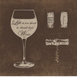 Drink Good Wine Prints by  Regina-Andrew Design